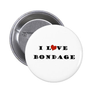 I Love Bondage 2 Inch Round Button