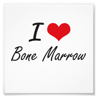 I Love Bone Marrow Artistic Design Photo Art