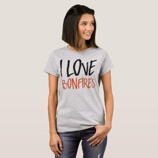 I love bonfires T-Shirt