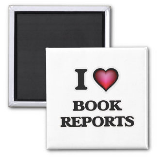 I Love Book Reports Magnet