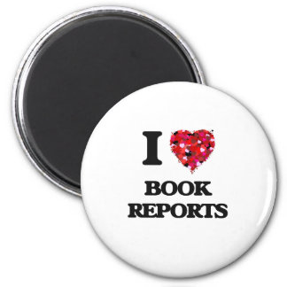 I Love Book Reports 2 Inch Round Magnet