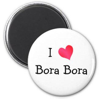 I Love Bora Bora 2 Inch Round Magnet