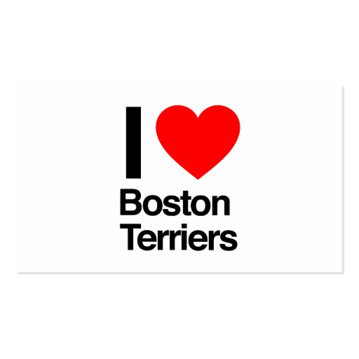 i love boston terriers business cards