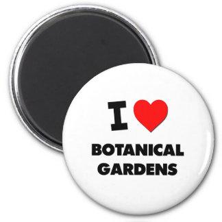 I Love Botanical Gardens Magnet