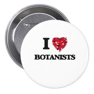 I Love Botanists 3 Inch Round Button