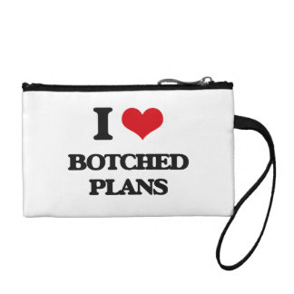 I Love Botched Plans Coin Purses