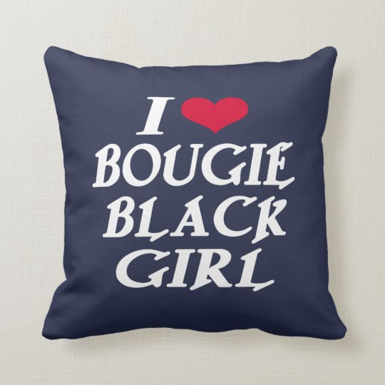 I LOVE BOUGIE BLACK GIRL THROW PILLOW