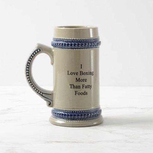 I Love Boxing More Than Fatty Foods. Coffee Mugs
