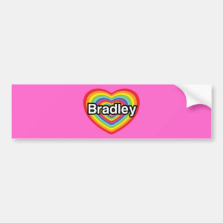 I love Bradley: rainbow heart Bumper Sticker