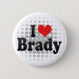 I Love Brady 2 Inch Round Button