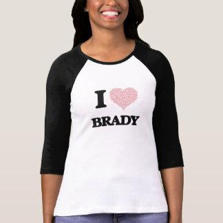 I Love Brady (Heart Made from Love words) T-Shirt