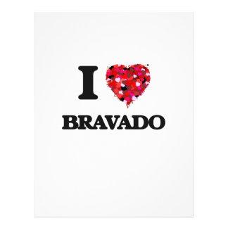 I Love Bravado Flyers