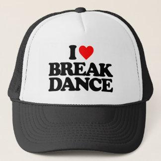 I LOVE BREAK DANCE TRUCKER HAT