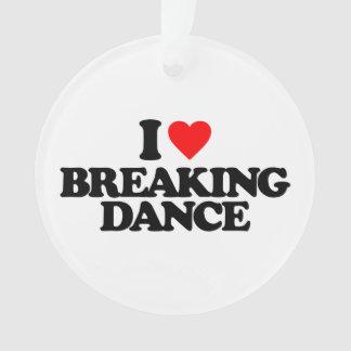 I LOVE BREAKING DANCE