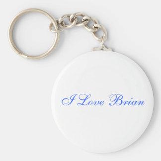 I Love Brian Keychain