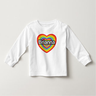 I love Brianna: rainbow heart Toddler T-shirt