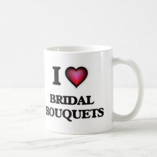 I love Bridal Bouquets Coffee Mug