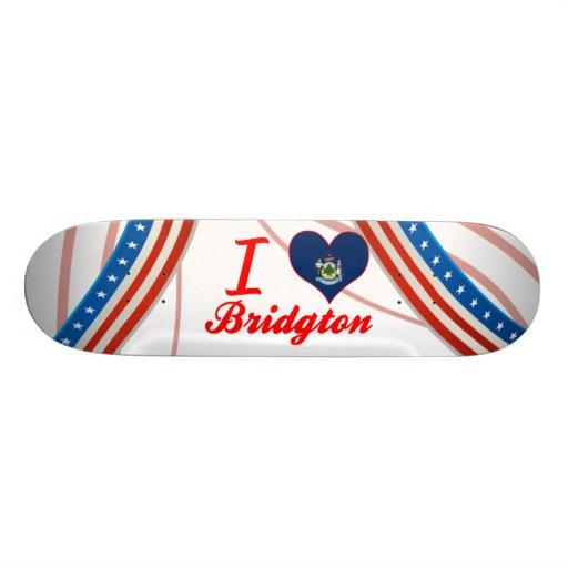 I Love Bridgton, Maine Skate Deck