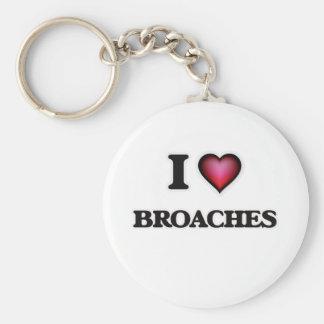 I Love Broaches Keychain