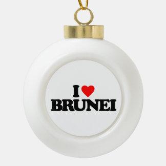 I LOVE BRUNEI CERAMIC BALL ORNAMENT