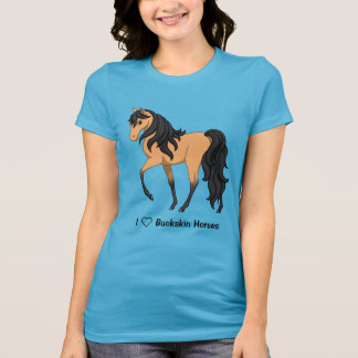 I Love Buckskin Horses Pretty Filly T-Shirt