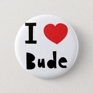 I love Bude 2 Inch Round Button