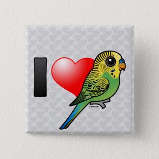 I Love Budgies 2 Inch Square Button