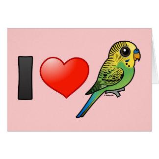 I Love Budgies Card