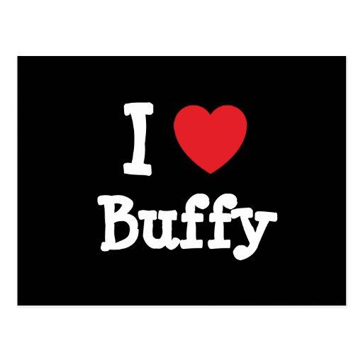 I love Buffy heart T-Shirt Post Card