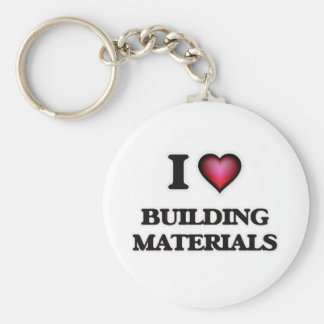 I Love Building Materials Keychain