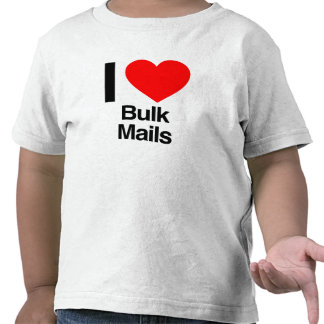 i love bulk mails tee shirts