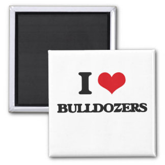 I love Bulldozers 2 Inch Square Magnet