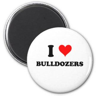 I Love Bulldozers Refrigerator Magnet