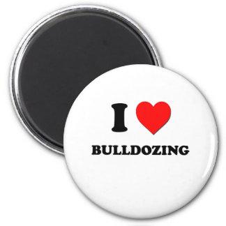 I Love Bulldozing Fridge Magnets