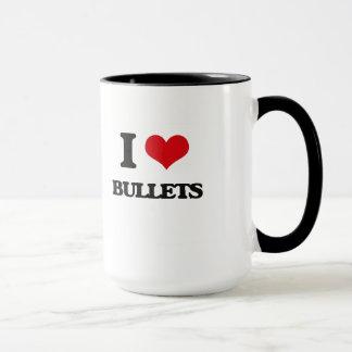 I Love Bullets Mug