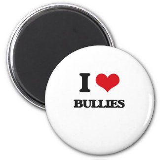 I Love Bullies Refrigerator Magnet