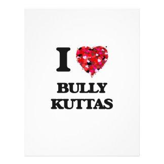I love Bully Kuttas Full Colour Flyer