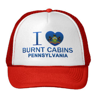 I Love Burnt Cabins, PA Trucker Hat