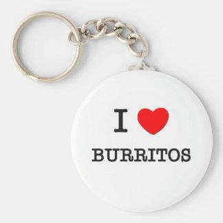 I Love BURRITOS ( food ) Keychain