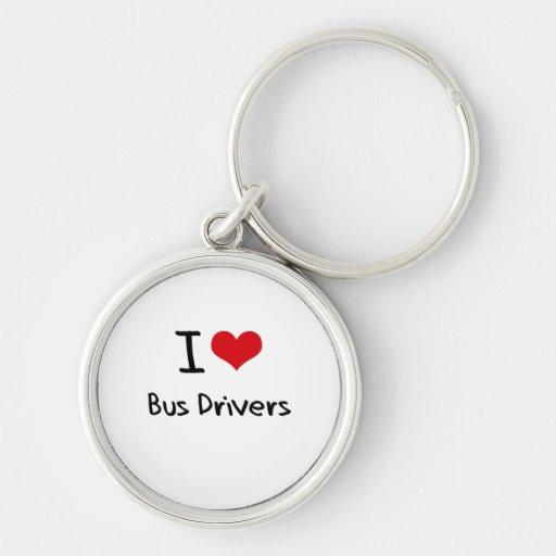 I love Bus Drivers Key Chain