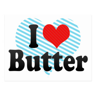 I Love Butter Postcard