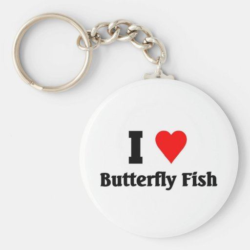 I love Butterfly Fish Keychains