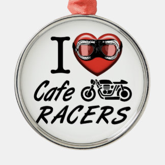I Love Cafe Racers Metal Ornament