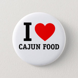 I Love Cajun Food 2 Inch Round Button