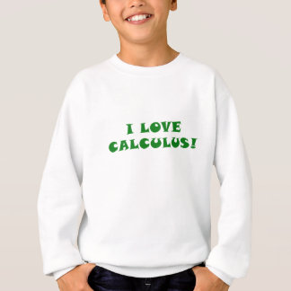 I Love Calculus Sweatshirt