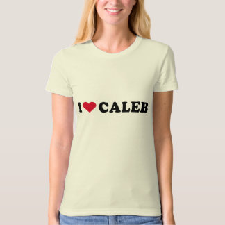 I LOVE CALEB T-Shirt