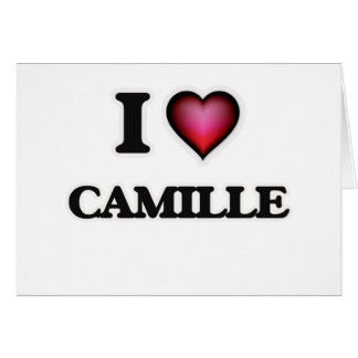I Love Camille Card
