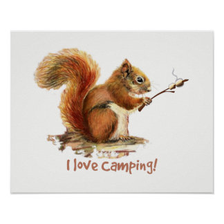 """I love Camping"" Fun Squirrel Roasting Marshmallow Poster"
