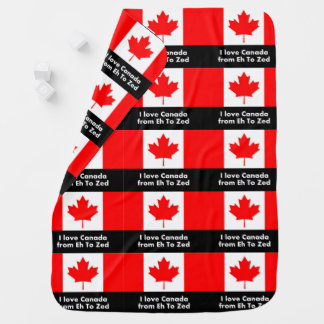 I Love Canada from Eh to Zed - Fun Receiving Blanket