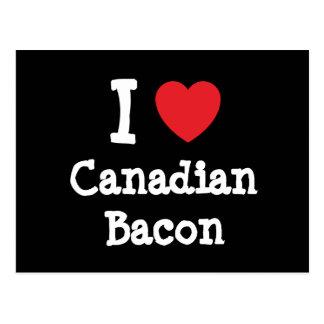 I love Canadian Bacon heart T-Shirt Post Card